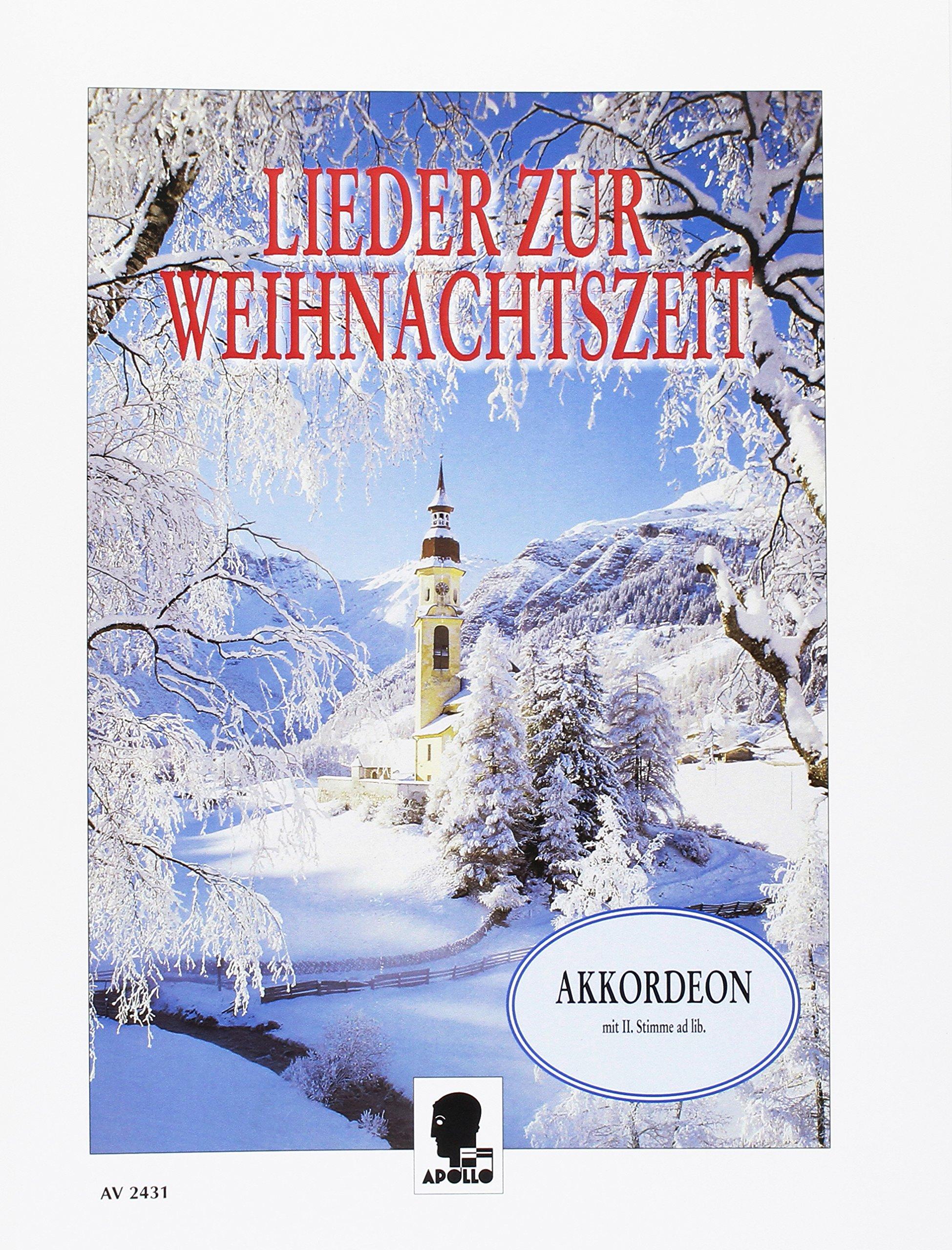 Lieder zur Weihnachtszeit: für das Solo- und Gruppenspiel. Akkordeon; 2. Stimme ad libitum.
