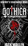 Gothica (Fringe Killer Book 2)