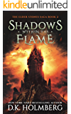 Shadows Within the Flame (The Elder Stones Saga Book 2)