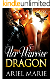 Her Warrior Dragon: Sassy Ever After (Dragon Mates Book 1)