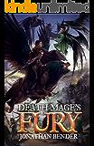Death Mage's Fury (Death Mage Series Book 2) (English Edition)