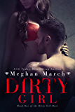 Dirty Girl (Dirty Girl Duet Book 1)