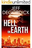 Hell on Earth (Zombie Apocalypse Series Book 7)