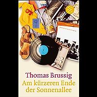 Am kürzeren Ende der Sonnenallee (German Edition)