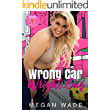 Wrong Car, Wright Guy: a Full-Length BBW Romance (Wrong, Wright Book 1)