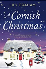 A Cornish Christmas: A cosy Christmas romance to curl up with by the fire Kindle Edition