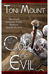 The Colour of Evil: A Sebastian Foxley Medieval Murder Mystery (Sebastian Foxley Medieval Mystery Book 9) Kindle Edition
