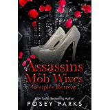 Assassins & Mob Wives: Couples Retreat
