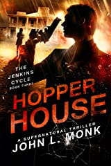 Hopper House (The Jenkins Cycle Book 3) Kindle Edition