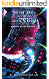 Suicide Mission: Unity War Book 2