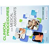 Clinical Procedures for Medical Assistants: 9781455748341