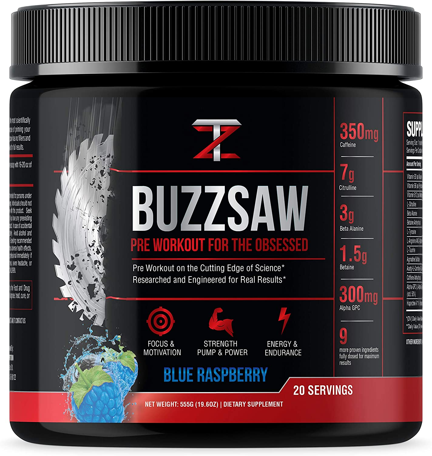 Buzzsaw from TZ Nutrition – Pre Workout For The Obsessed – DO NOT TAKE TWO SCOOPS