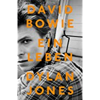 David Bowie: Ein Leben