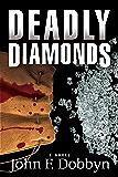 Deadly Diamonds (Knight and Devlin Thriller Book 4)