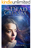 The Dead Chasm (Cycles Series Book 2)