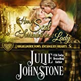 How a Scot Surrenders to a Lady: Highlander Vows: Entangled Hearts, Book 5