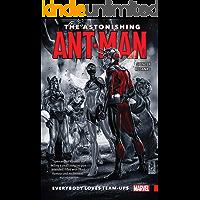 The Astonishing Ant-Man Vol. 1: Everybody Loves Team-Ups (The Astonishing Ant-Man (2015-2016)) book cover