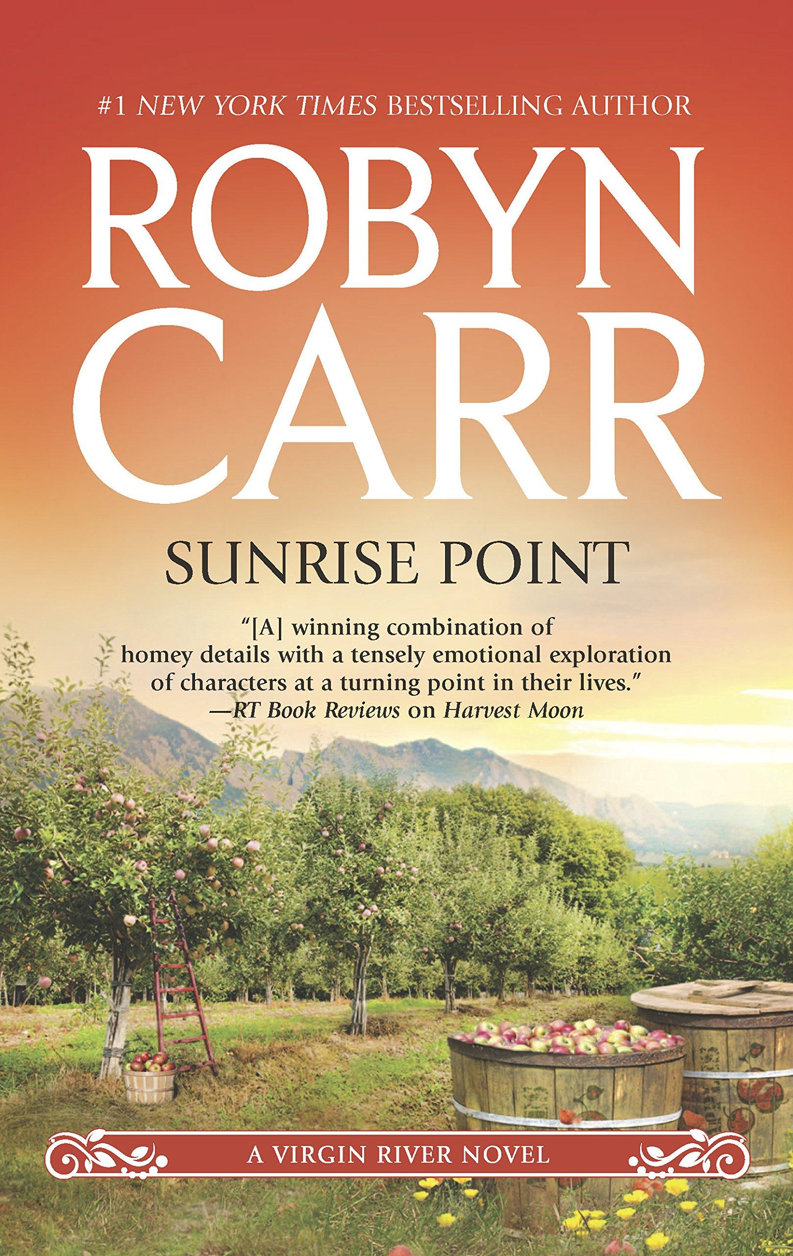 Sunrise Point (Virgin River): Robyn Carr: 9780778313175: Amazon.com: Books