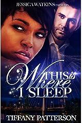 This Is Where I Sleep Kindle Edition