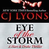 Eye of the Storm: A Hart & Drake Thriller, Book 4