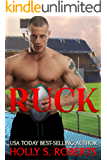 Ruck: New Adult Sports Romance (A Completion Novel Sports Romance Book 5)