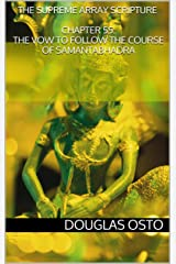The Supreme Array Scripture, Chapter 55: The Vow to Follow the Course of Samantabhadra Kindle Edition