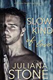Slow Kind Of Love (A Crystal Lake Novel Book 7)