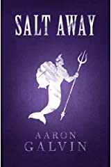 Salt Away (Salted Series Book 4) Kindle Edition
