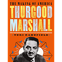 Thurgood Marshall: The Making of America #6