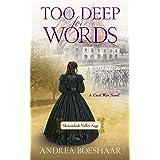 Too Deep for Words: A Civil War Novel (Shenandoah Valley Saga Book 2)