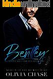 BENTLEY (Rogue Billionaires, Book One)
