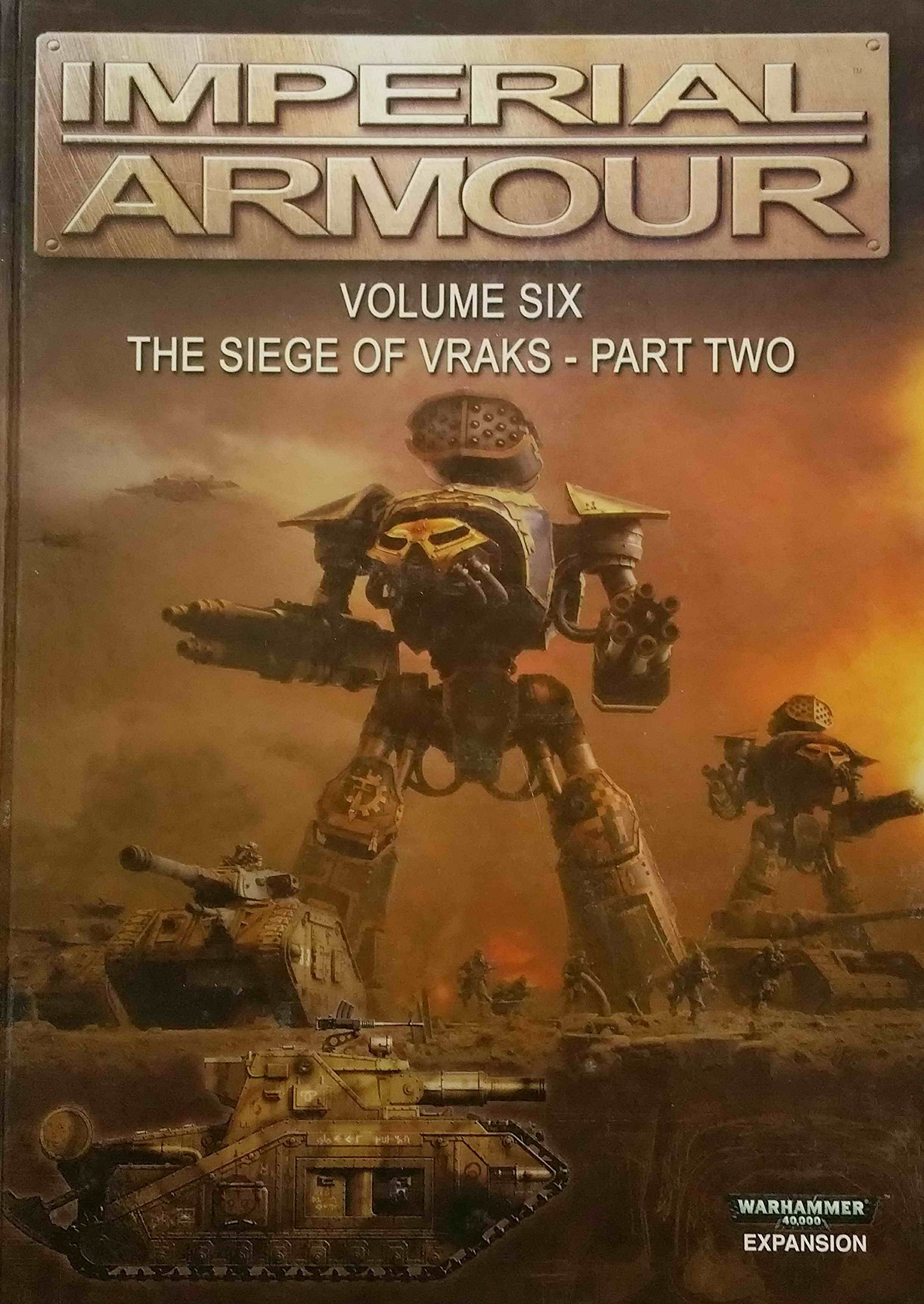 Imperial Armour Volume 6: the Siege of Vraks Part two pdf