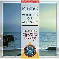 Kitaro's World of Music Featuring Yu-Xiao Guang.