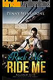 Rock Me, Ride Me: A Grimm Boys Motorcycle Club Romance