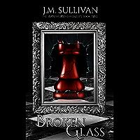 Broken Glass (The Wanderland Chronicles Book 2)