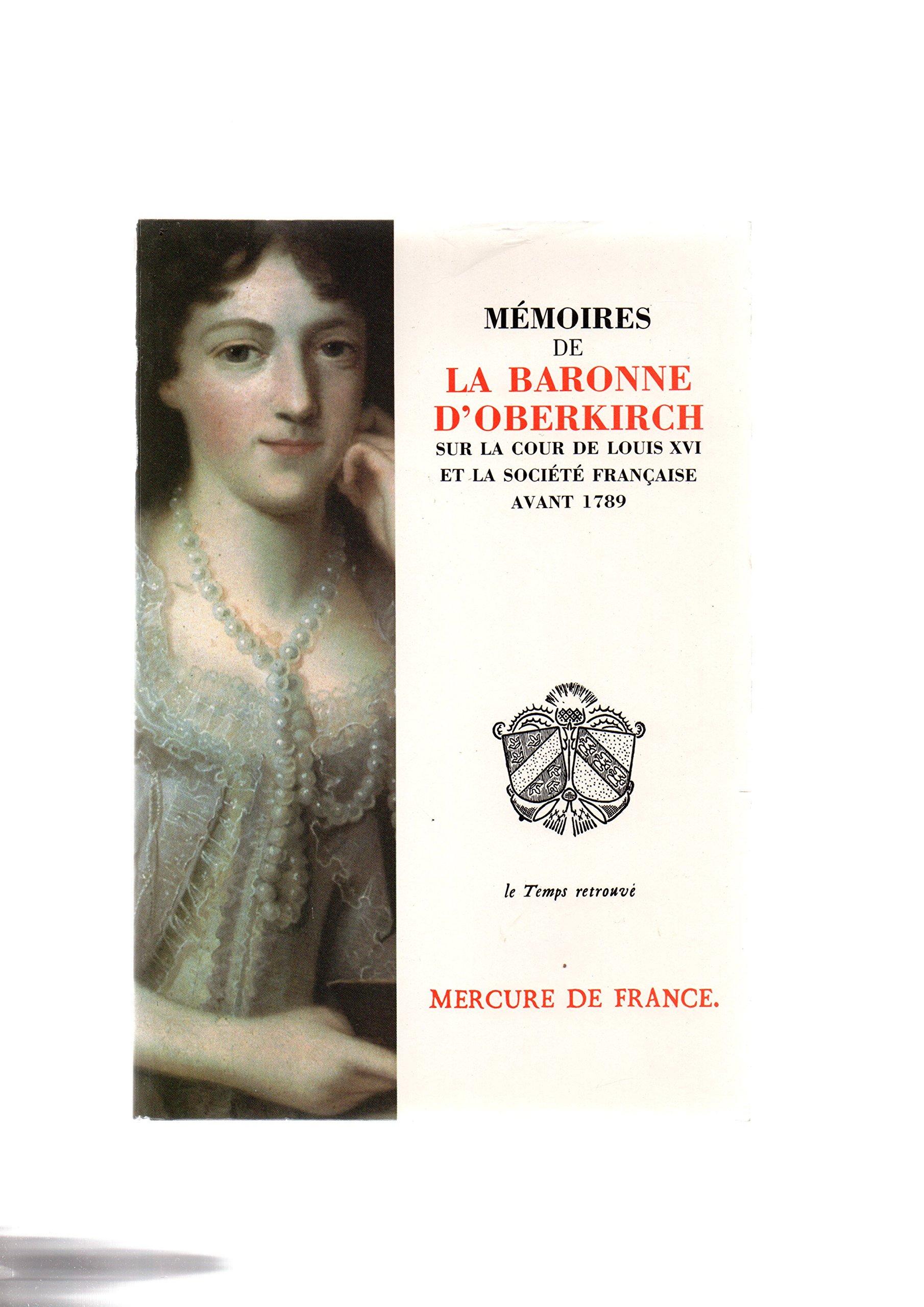 Mémoires sur la cour de Louis XVI et la société française avant 1789. Baronne d'Oberkirch 91v0Wdk4TcL