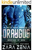 Draygus: A Sci-Fi Alien Romance (Warriors of Orba Book 4)