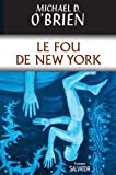 Le Fou de New York