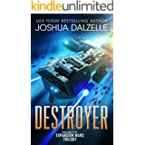 Destroyer (Expansion Wars Trilogy, Book 3) (Black Fleet Saga 6)
