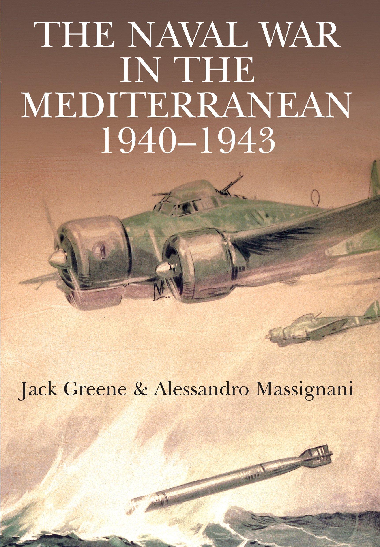 Read Online Naval War in the Mediterranean PDF