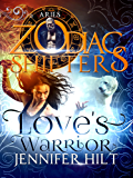 Love's Warrior: A Zodiac Shifters Paranormal Romance: Aries