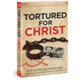 Tortured for Christ: 50th Anniversary Edition