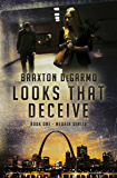 Looks That Deceive (MedAir Series Book 1)
