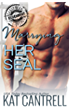 Marrying Her SEAL (ASSIGNMENT: Caribbean Nights Book 7)