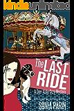 The Last Ride (A Dear Abby Cozy Mystery Book 3)