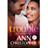 Trouble (It's Complicated Book 1)