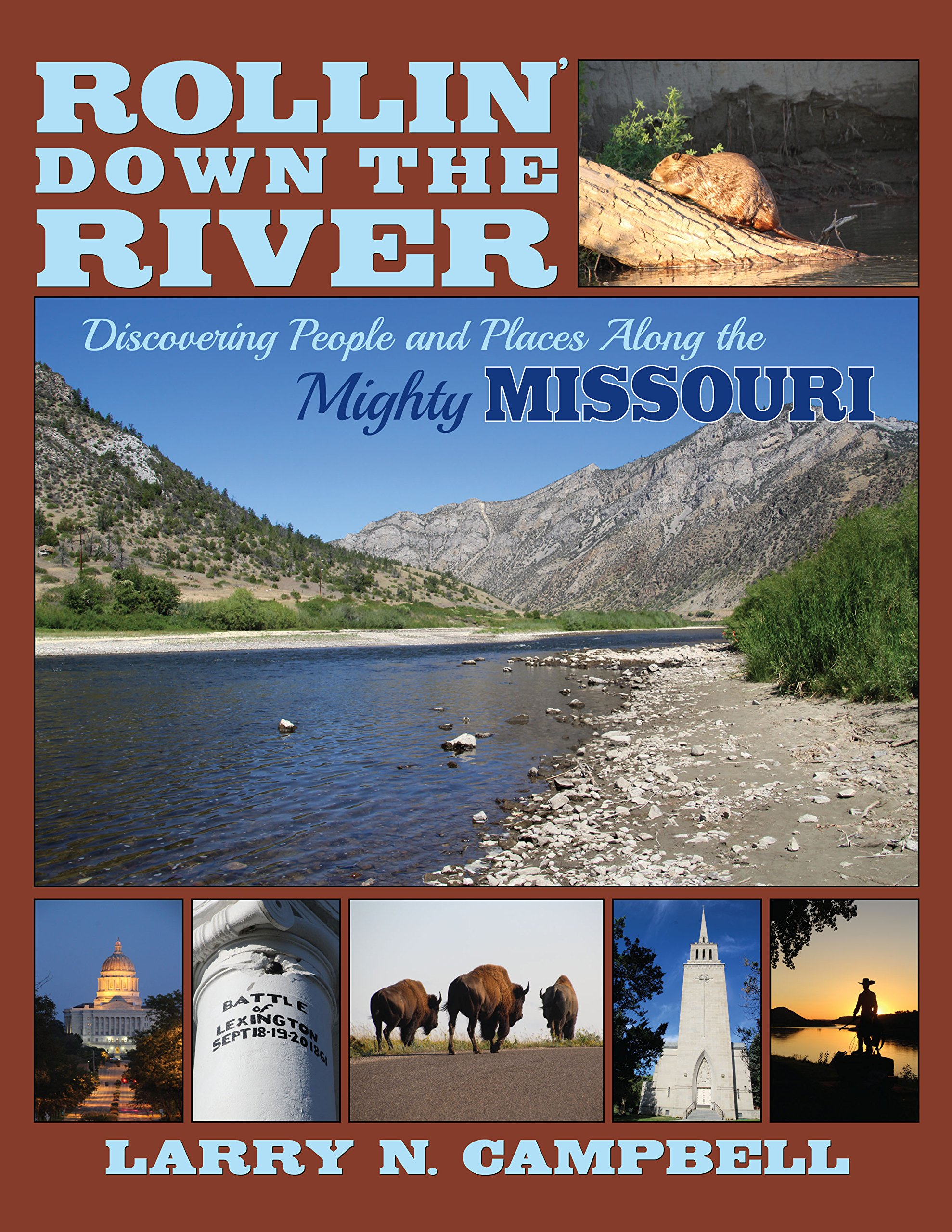 Download Rollin' Down the River: Discovering People and Places Along the Mighty Missouri PDF