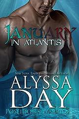 January in Atlantis: A Poseidon's Warrior paranormal romance (Poseidon's Warriors Book 1)