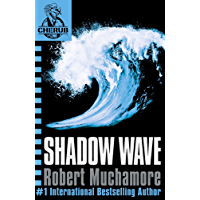 Shadow Wave: Book 12 (CHERUB Series)