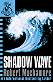 Shadow Wave: Book 12 (CHERUB Series) (English Edition)